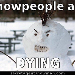 snow people are dying